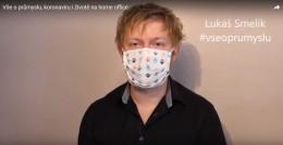 O průmyslu, koronaviru i životě na home office